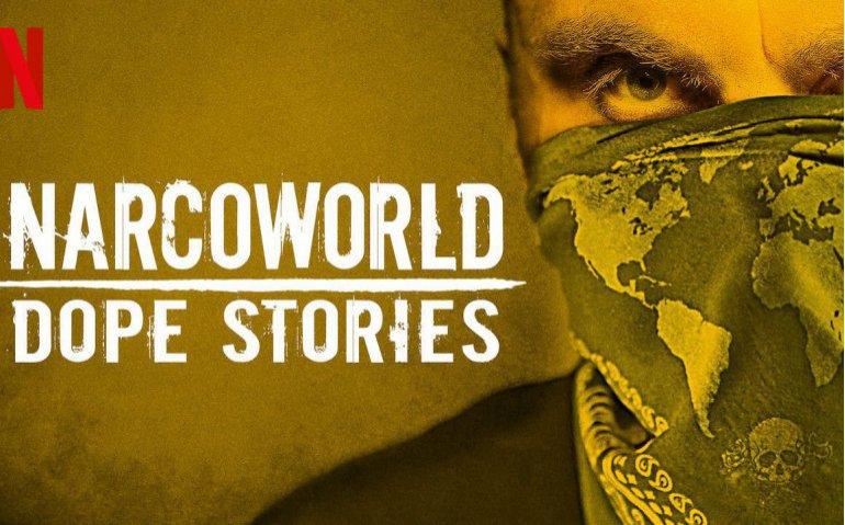 Netflix Narcoworld Dope Stories