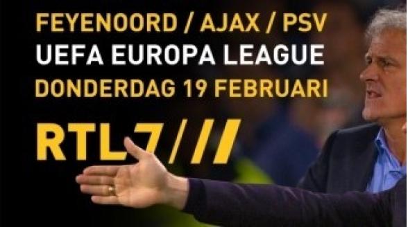 Ajax en Feyenoord in Europa League op RTL 7, PSV op FOX